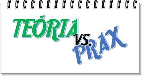 TEÓRIA A PRAX